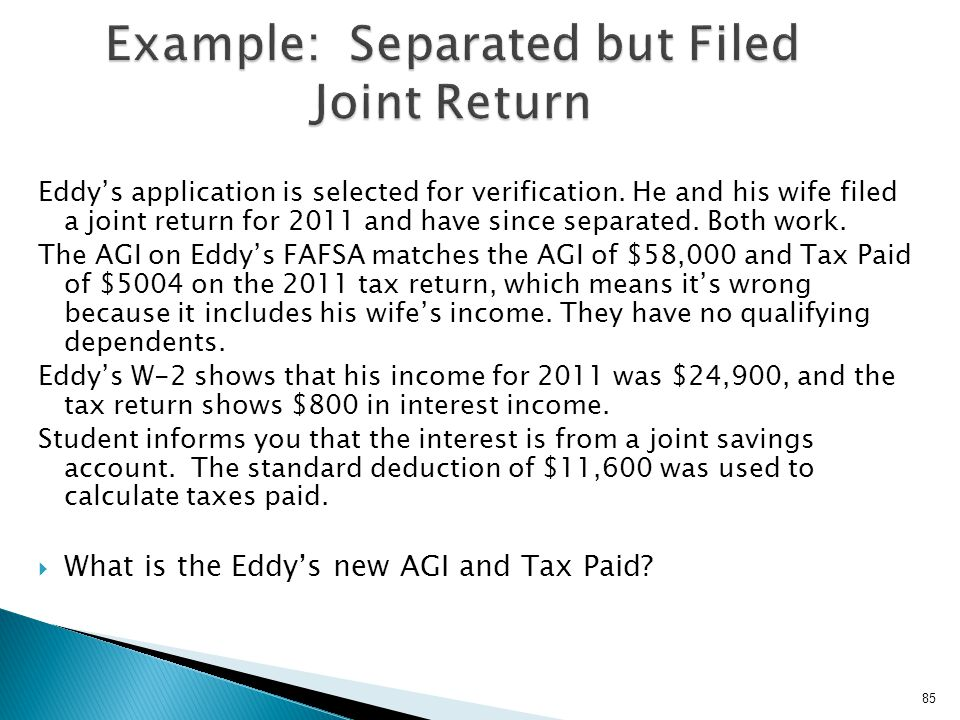 Example: Separated but Filed Joint Return