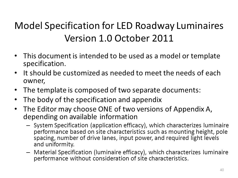 Model Specification for LED Roadway Luminaires Version 1