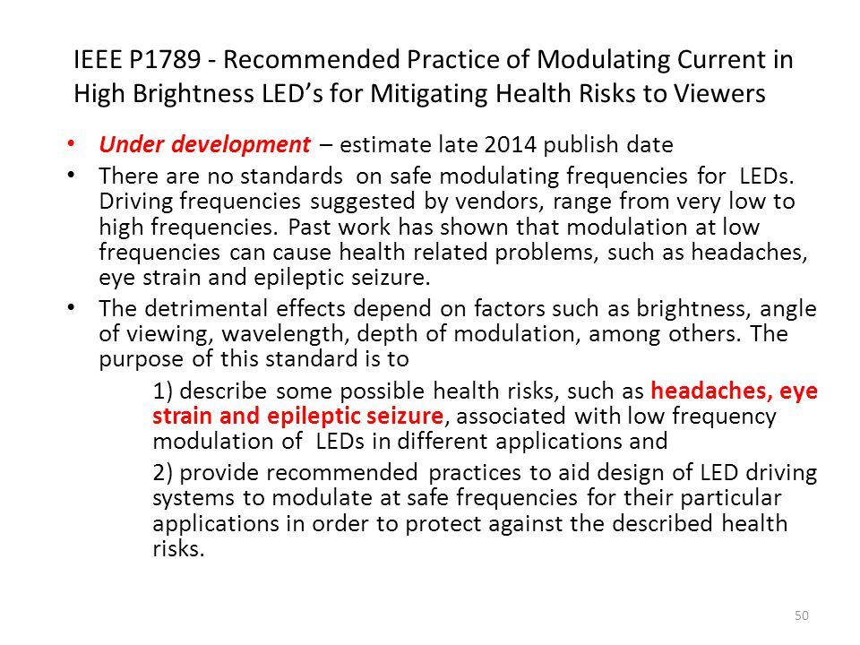 IEEE P1789 - Recommended Practice of Modulating Current in High Brightness LED's for Mitigating Health Risks to Viewers