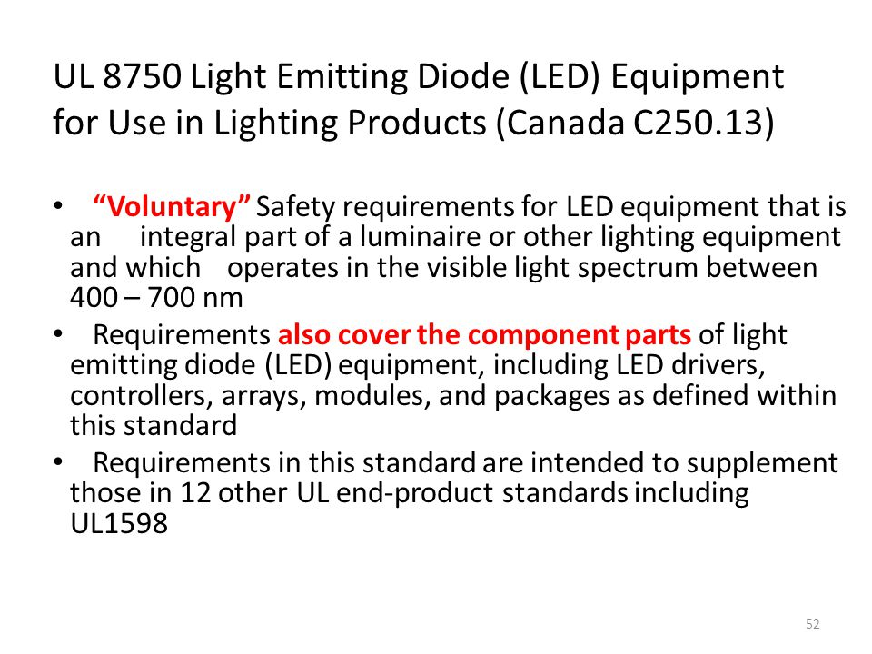 UL 8750 Light Emitting Diode (LED) Equipment for Use in Lighting Products (Canada C250.13)