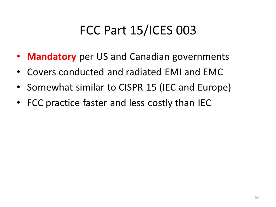 FCC Part 15/ICES 003 Mandatory per US and Canadian governments