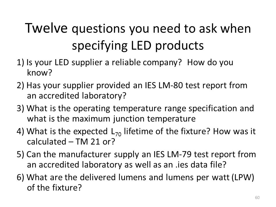 Twelve questions you need to ask when specifying LED products