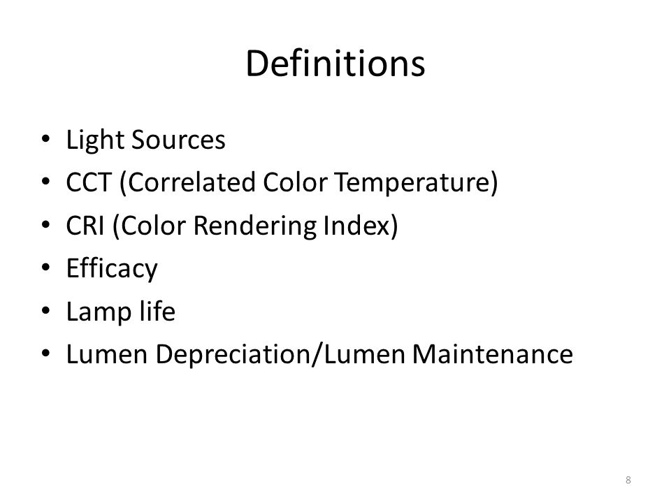 Definitions Light Sources CCT (Correlated Color Temperature)