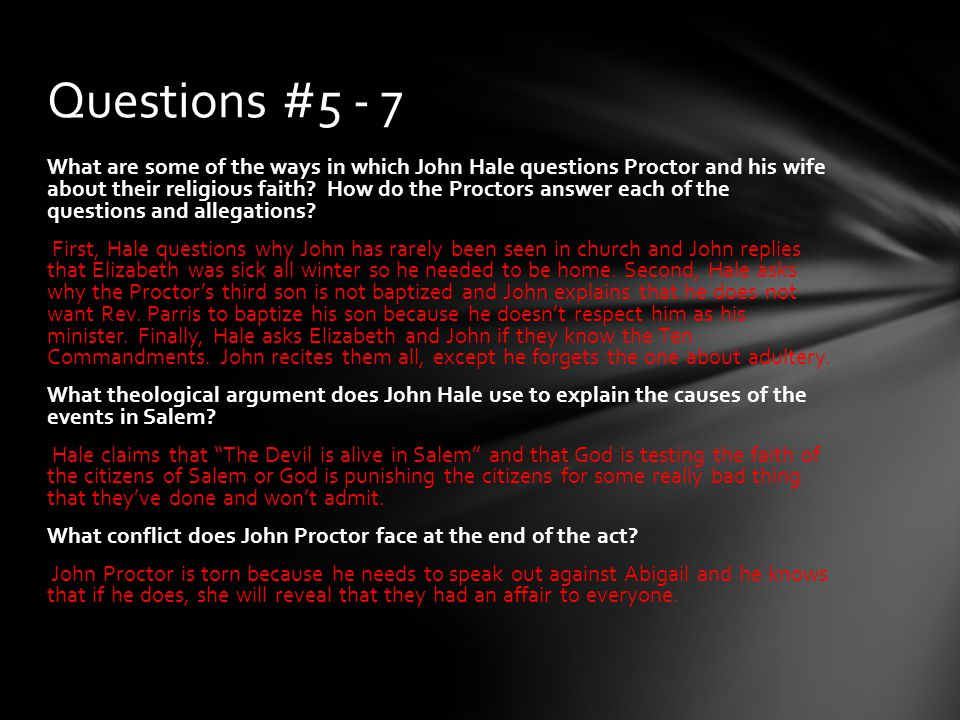 Questions #5 - 7