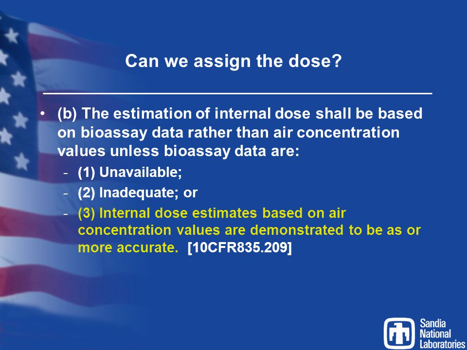 Can we assign the dose