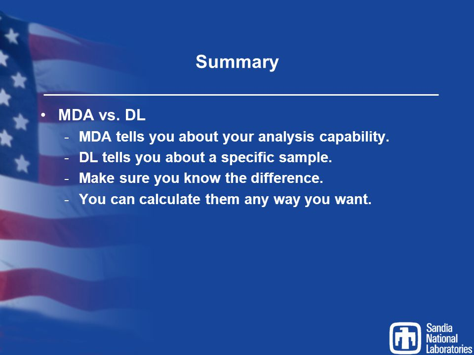 Summary MDA vs. DL MDA tells you about your analysis capability.