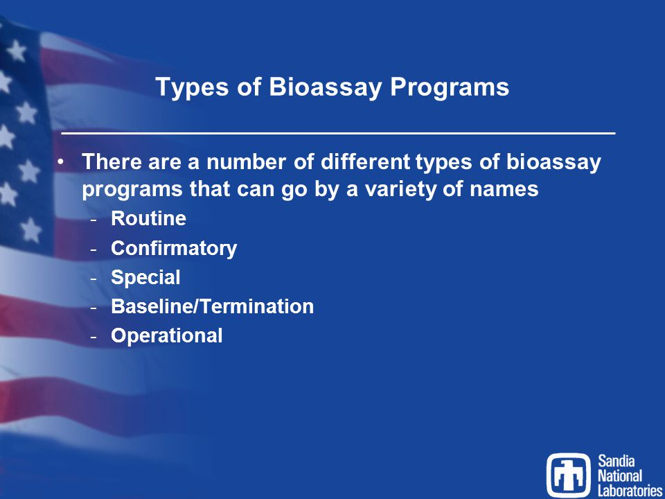 Types of Bioassay Programs