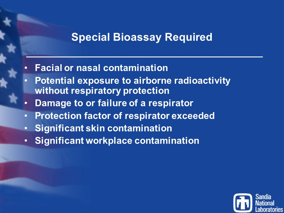 Special Bioassay Required