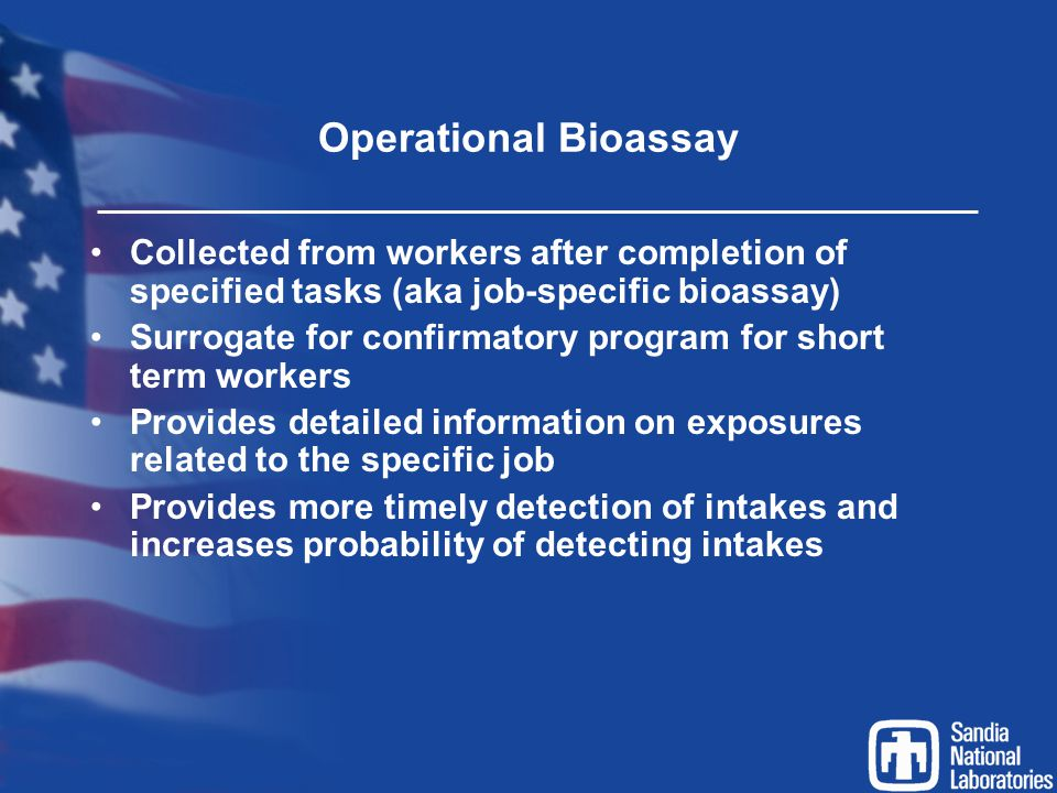 Operational Bioassay Collected from workers after completion of specified tasks (aka job-specific bioassay)