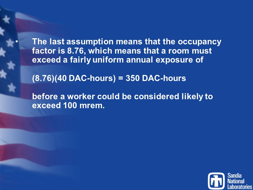 The last assumption means that the occupancy factor is 8