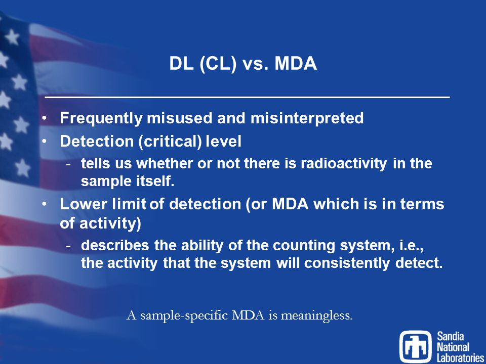 DL (CL) vs. MDA Frequently misused and misinterpreted