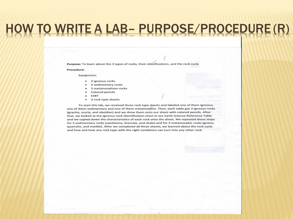 How to write a lab– Purpose/Procedure (R)