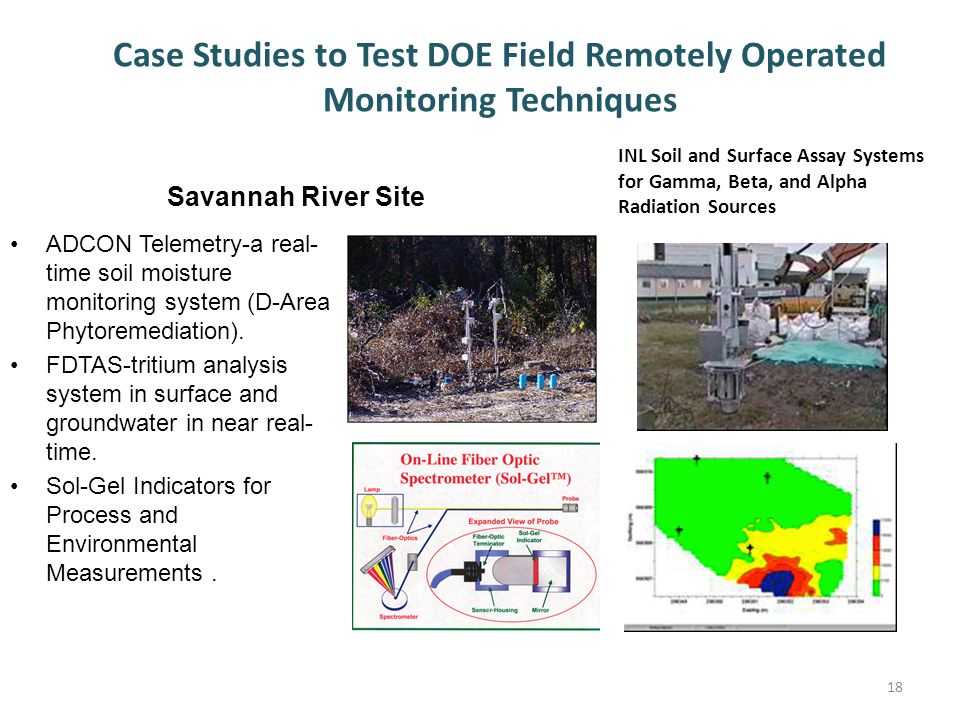 Case Studies to Test DOE Field Remotely Operated Monitoring Techniques