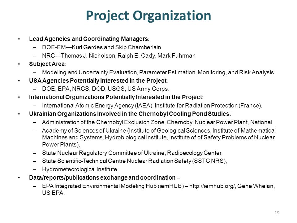 Project Organization Lead Agencies and Coordinating Managers: