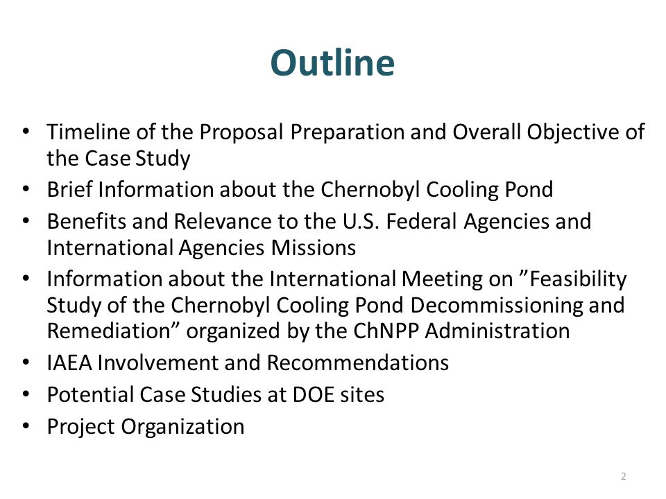 Outline Timeline of the Proposal Preparation and Overall Objective of the Case Study. Brief Information about the Chernobyl Cooling Pond.