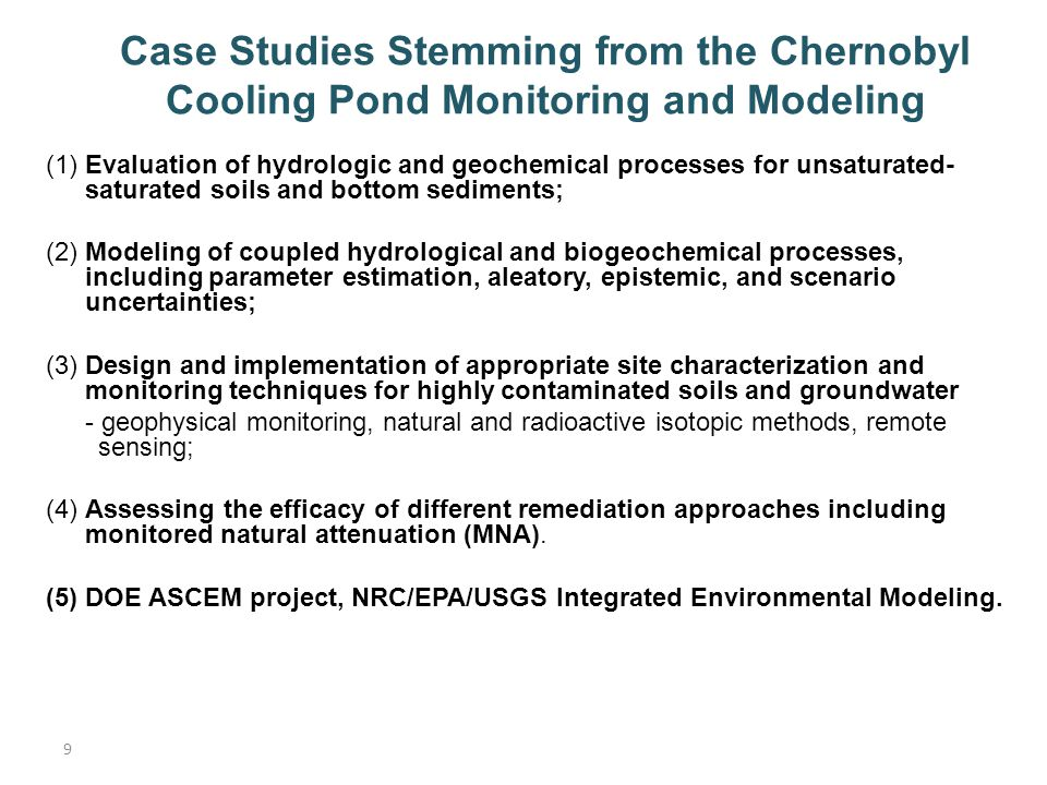 Case Studies Stemming from the Chernobyl Cooling Pond Monitoring and Modeling