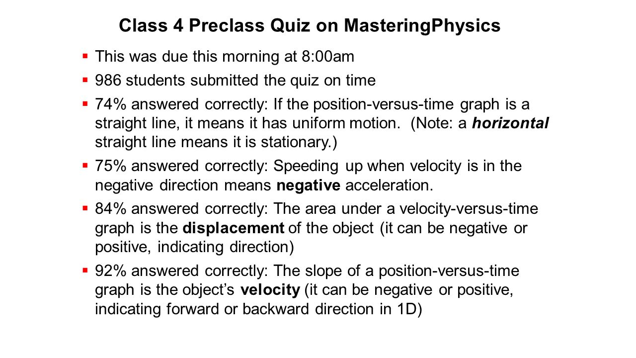 Class 4 Preclass Quiz on MasteringPhysics