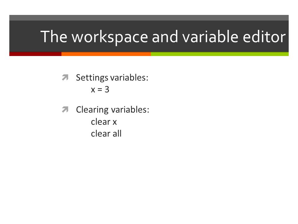The workspace and variable editor