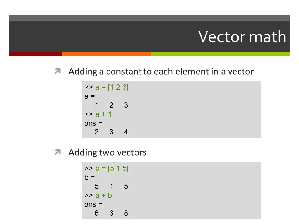 Vector math Adding a constant to each element in a vector