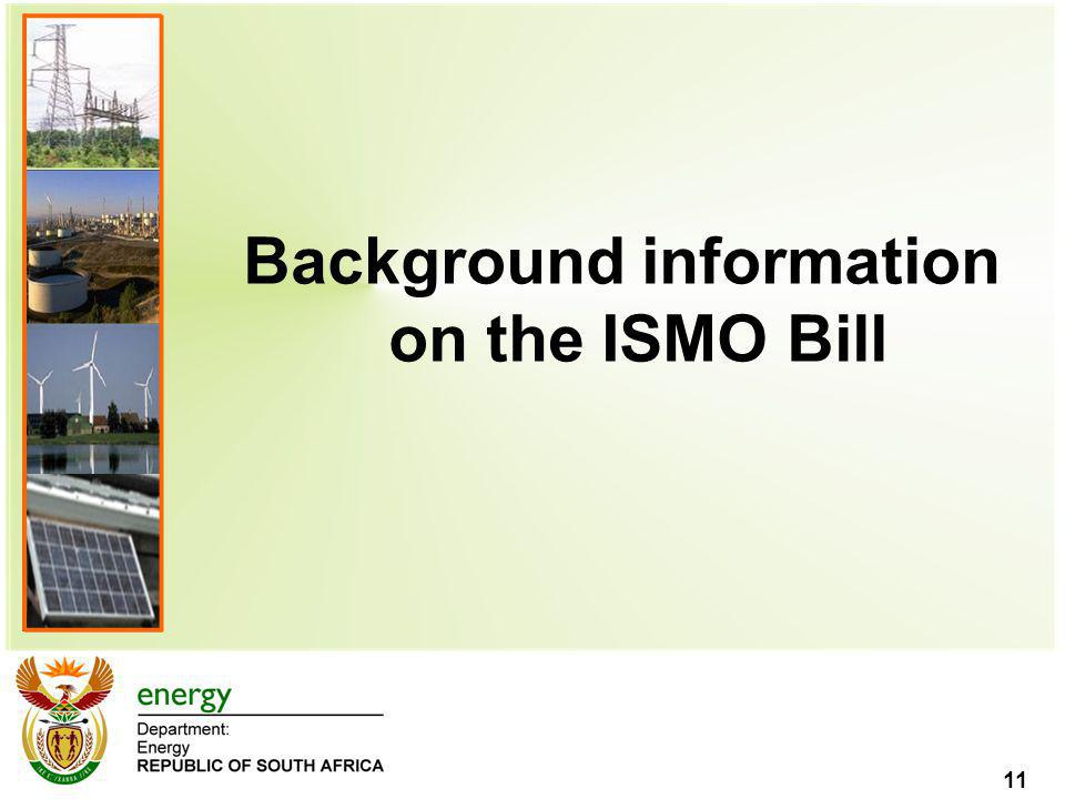 Background information on the ISMO Bill