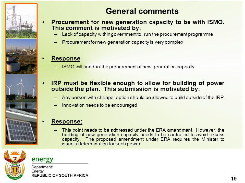 General comments Procurement for new generation capacity to be with ISMO. This comment is motivated by: