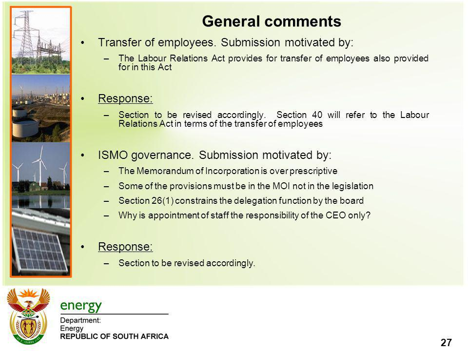 General comments Transfer of employees. Submission motivated by: