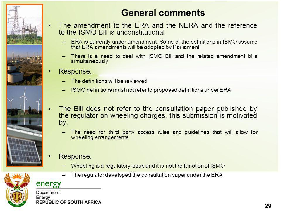 General comments The amendment to the ERA and the NERA and the reference to the ISMO Bill is unconstitutional.