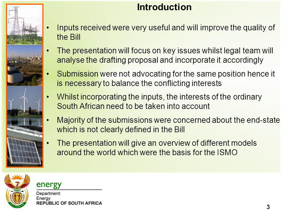 Introduction Inputs received were very useful and will improve the quality of the Bill.