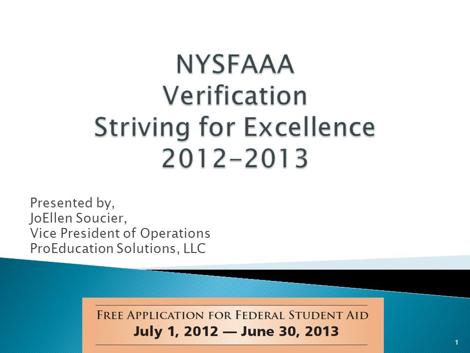 NYSFAAA Verification Striving for Excellence 2012-2013