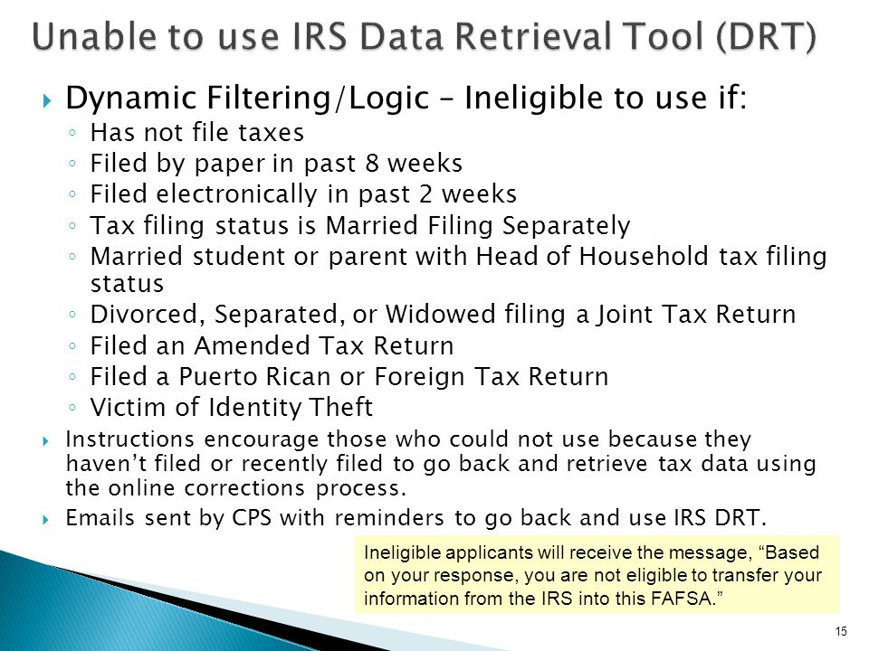 Unable to use IRS Data Retrieval Tool (DRT)