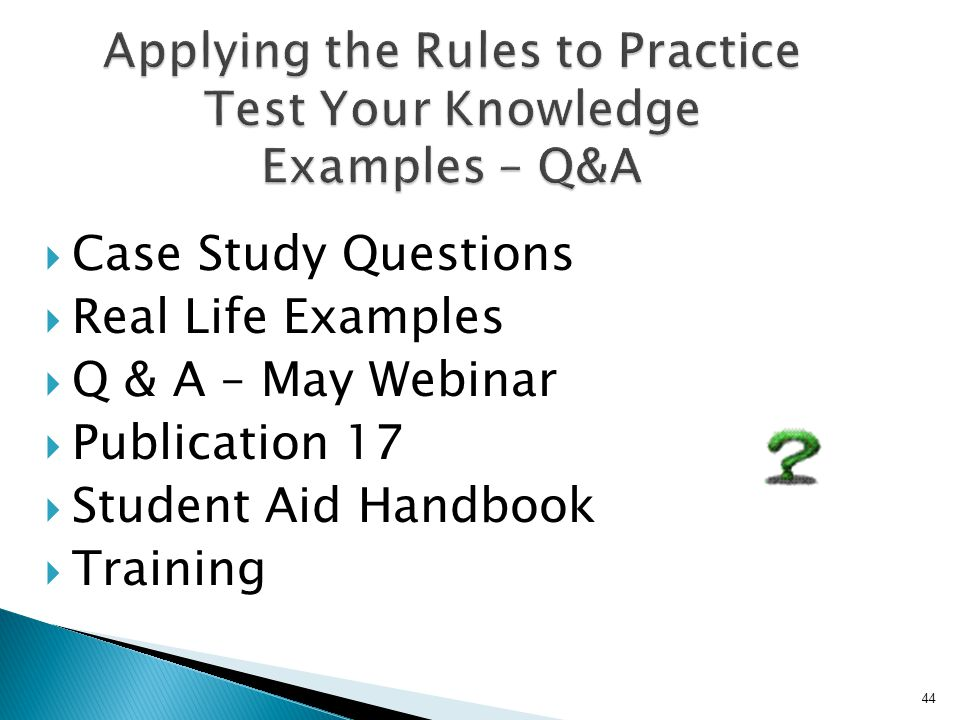 Applying the Rules to Practice Test Your Knowledge Examples – Q&A