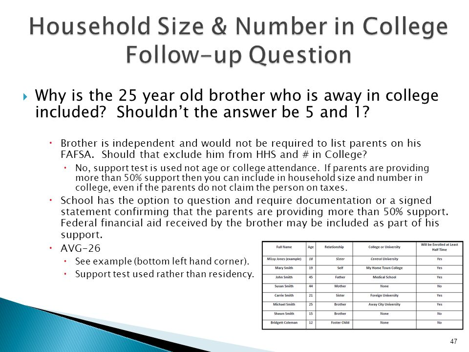 Household Size & Number in College Follow-up Question