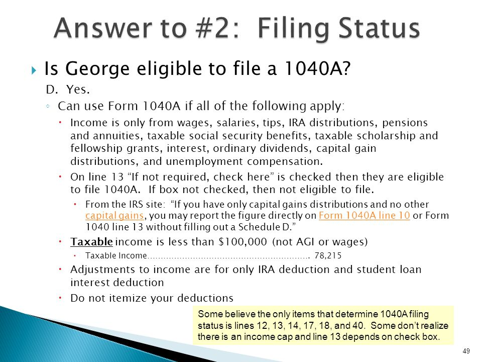 Answer to #2: Filing Status