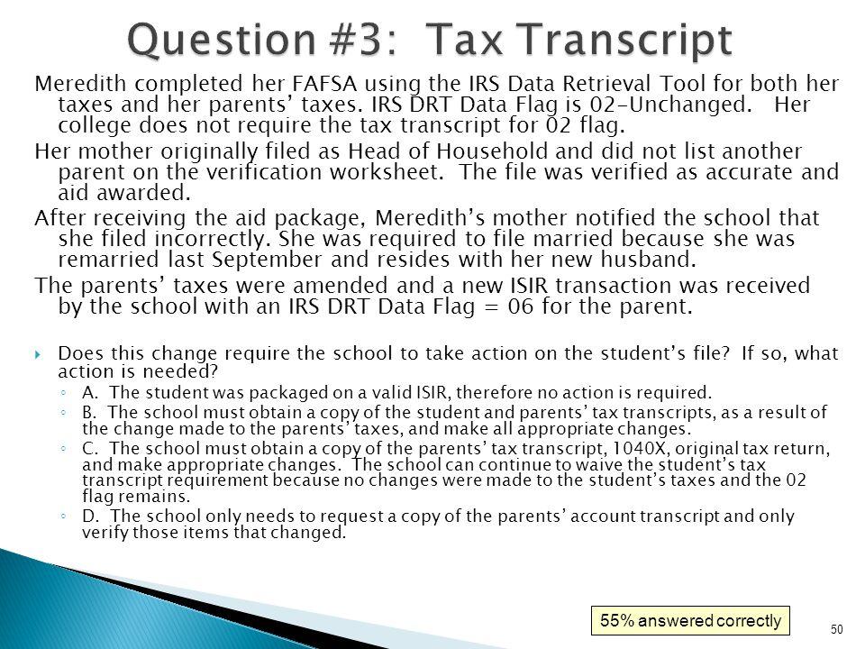 Question #3: Tax Transcript