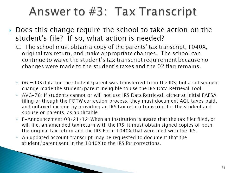 Answer to #3: Tax Transcript
