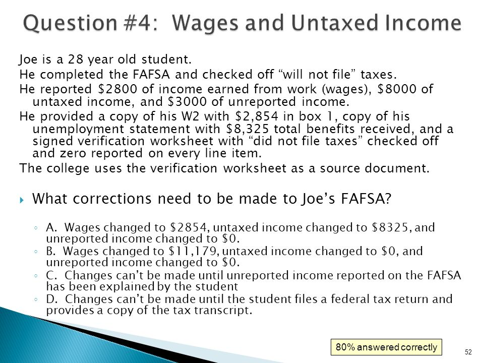 Question #4: Wages and Untaxed Income