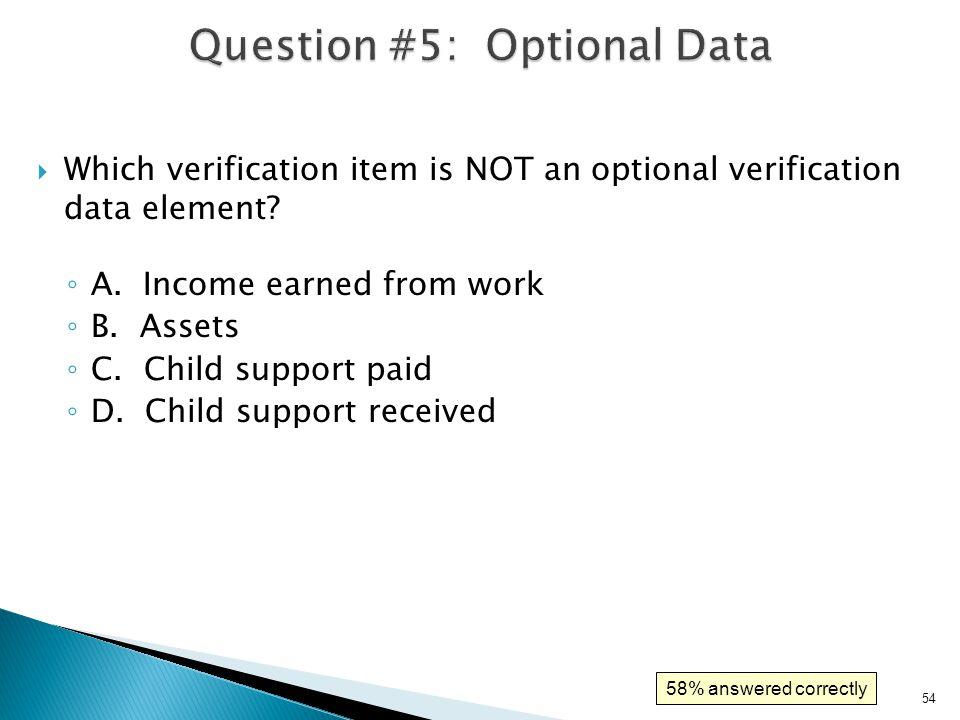 Question #5: Optional Data