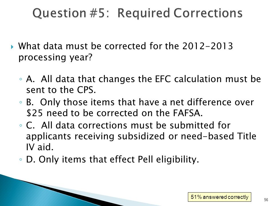 Question #5: Required Corrections