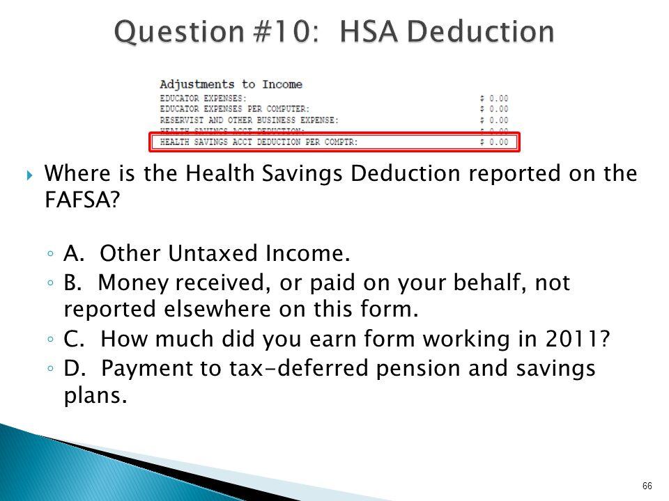 Question #10: HSA Deduction