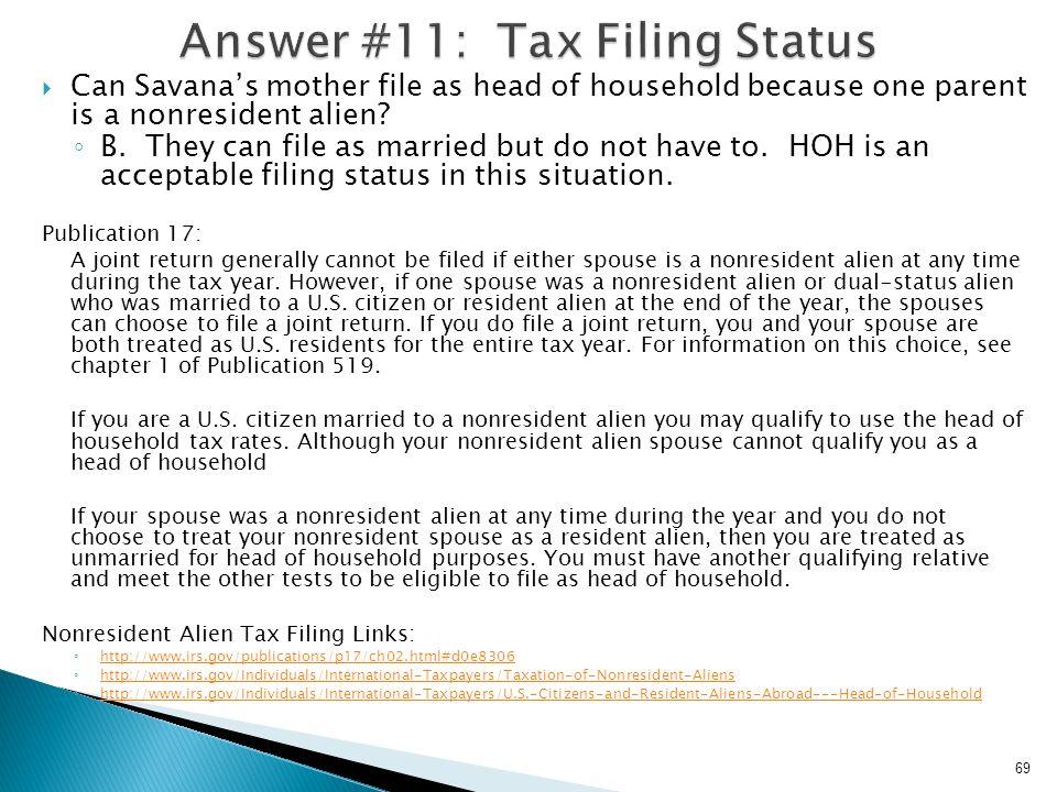 Answer #11: Tax Filing Status