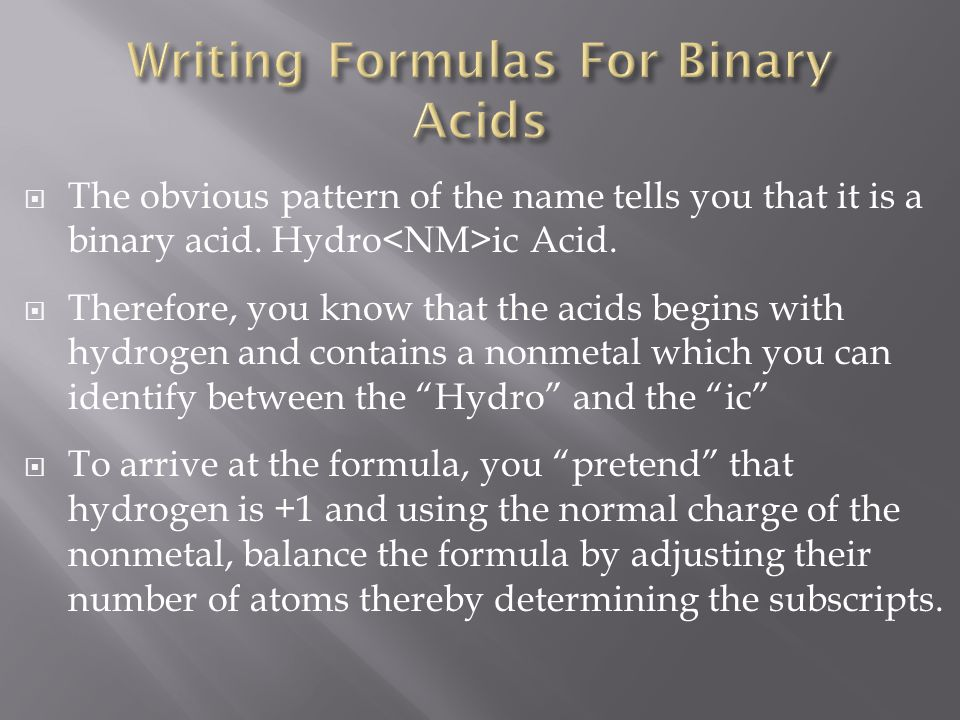 Writing Formulas For Binary Acids