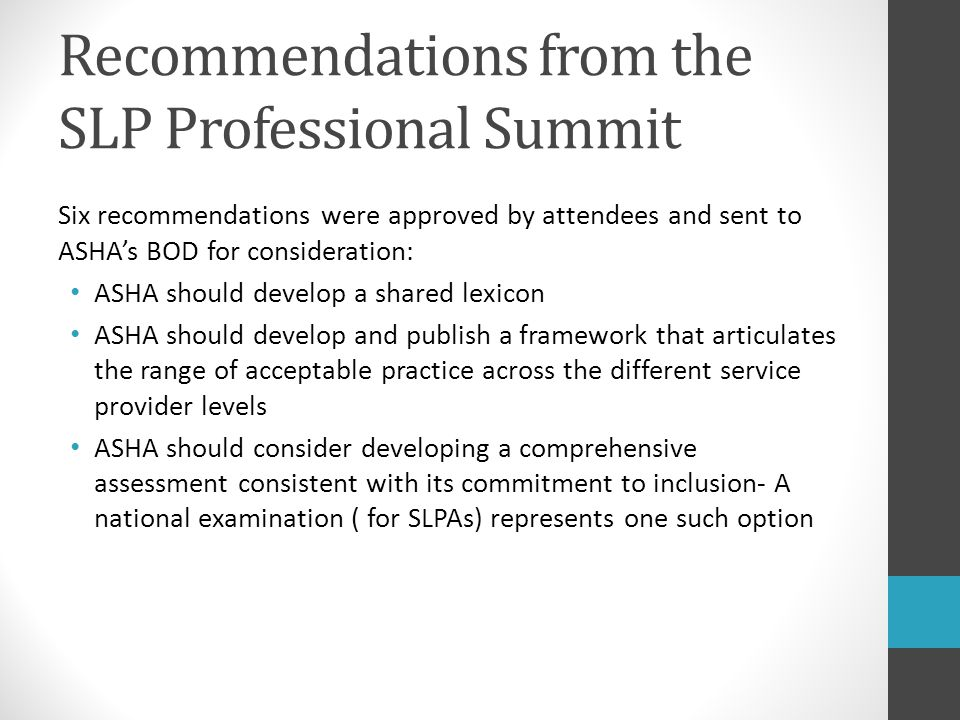 Recommendations from the SLP Professional Summit