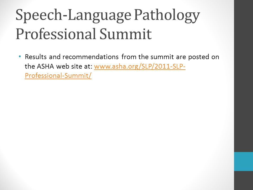 Speech-Language Pathology Professional Summit