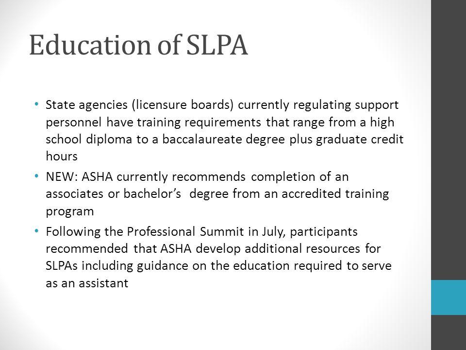 Education of SLPA