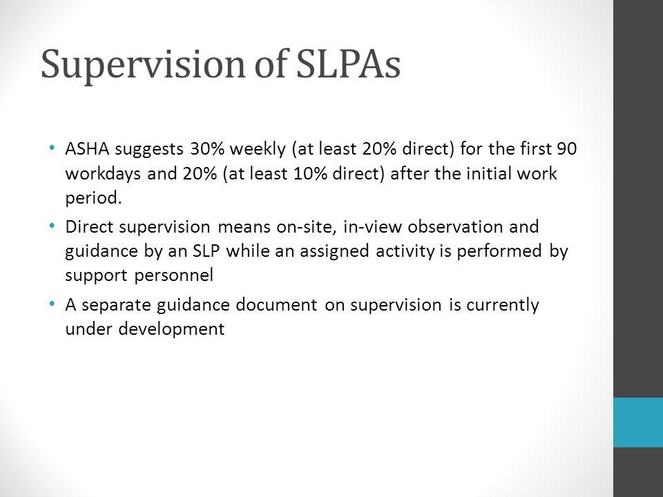 Supervision of SLPAs