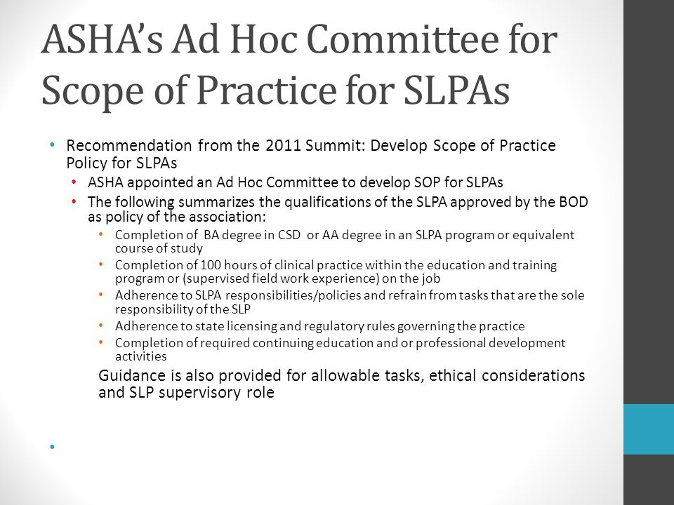 ASHA's Ad Hoc Committee for Scope of Practice for SLPAs
