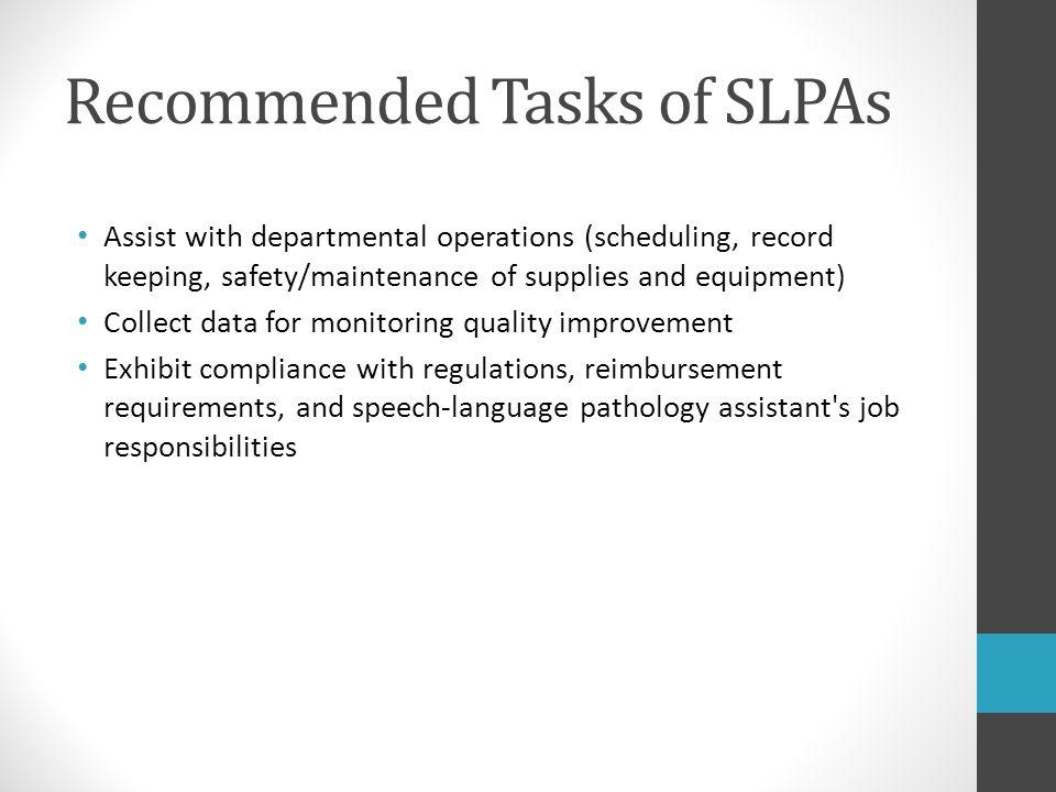 Recommended Tasks of SLPAs