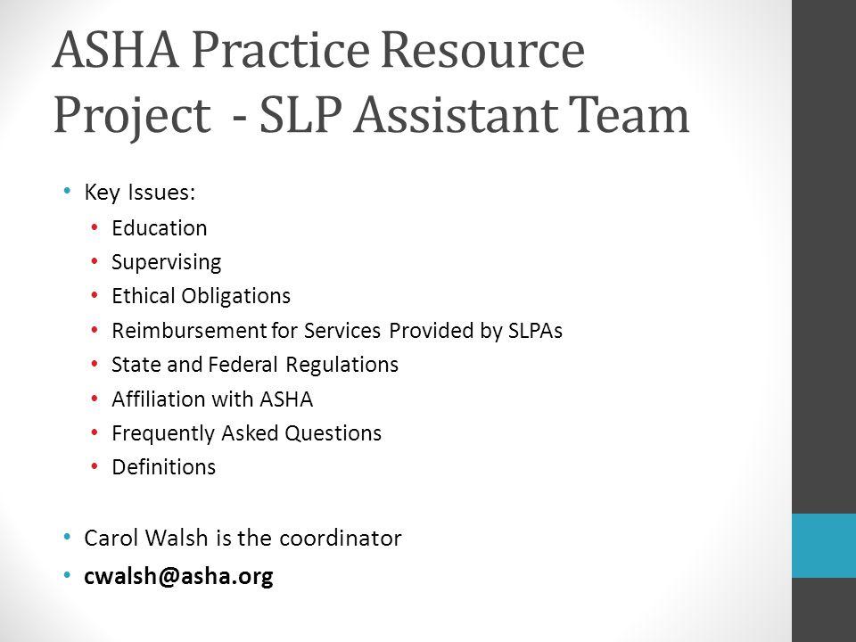 ASHA Practice Resource Project - SLP Assistant Team