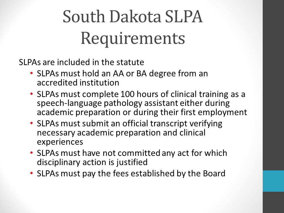 South Dakota SLPA Requirements