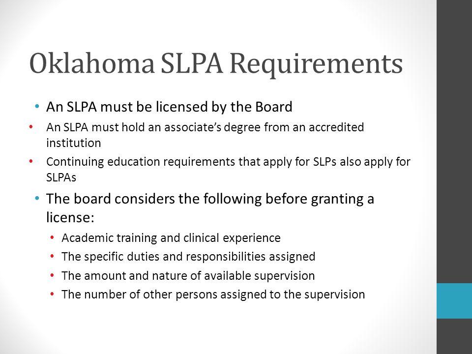 Oklahoma SLPA Requirements